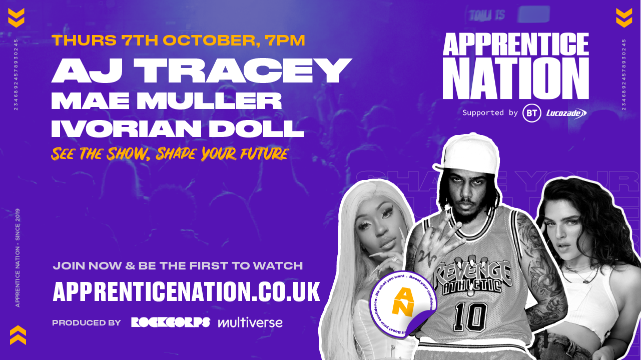 Youth Platform Apprentice Nation Tap AJ Tracey, Mae Muller & Ivorian Doll For Upcoming Gig