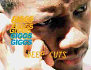 Deep Cuts: Giggs