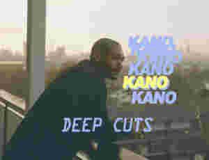 Deep Cuts: Kano