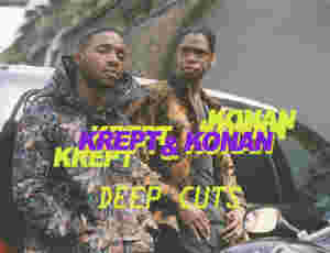 Deep Cuts: Krept & Konan