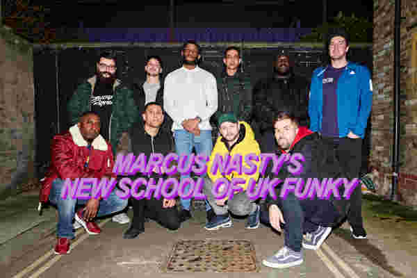 Meet Marcus Nasty's New School Of UK Funky