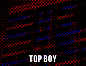 The 'Top Boy' Album Has Arrived Featuring Ghetts, Youngs Teflon, Avelino And More