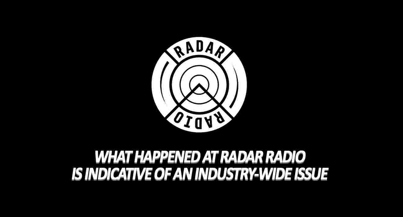 What Happened At Radar Radio Is Indicative Of An Industry-Wide Issue